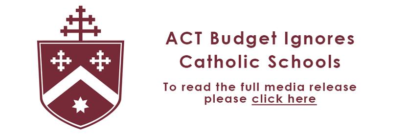 ACT Budget Ignores Catholic School